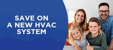 Save On a New HVAC System